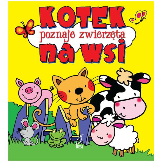 Książka Kotek poznaje życie na wsi. Pianki Praca zbiorowa