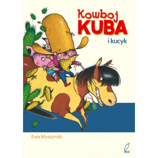 Książka Kowboj Kuba i kucyk Praca zbiorowa