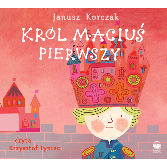 Książka Król Maciuś Pierwszy Korczak Janusz