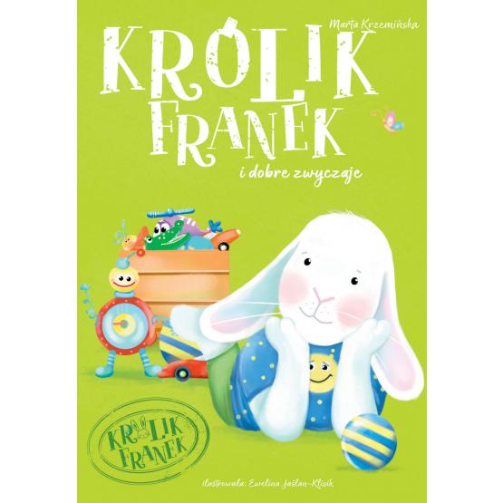 Książka Królik Franek i dobre zwyczaje Krzemińska Marta