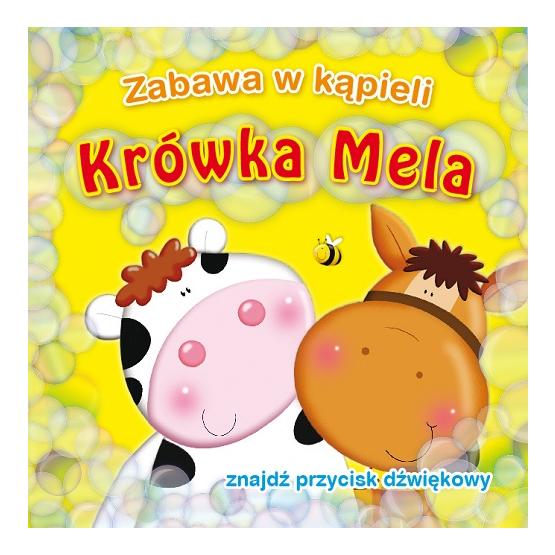 Książka Krówka Mela. Zabawa w kąpieli Kozłowska Urszula