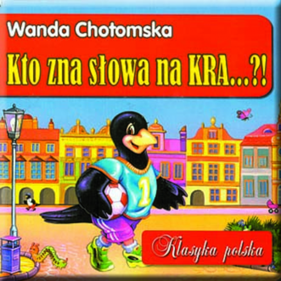 Książka Kto zna słowa na kra Chotomska Wanda