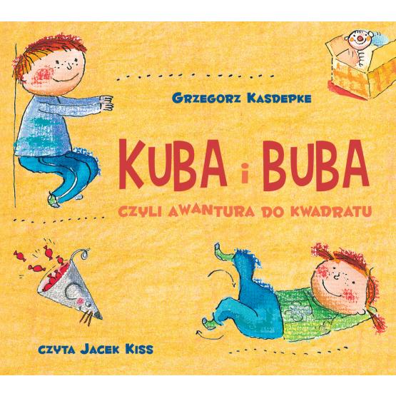 Książka Kuba i Buba. czyli awantura do kwadratu Kasdepke Grzegorz