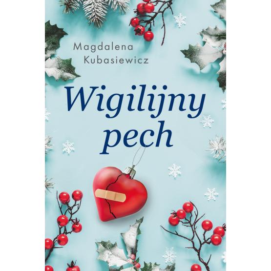Książka Wigilijny pech Magdalena Kubasiewicz