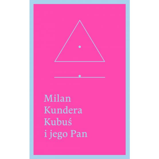 Książka Kubuś i jego Pan. Hołd w trzech aktach dla Denisa Diderota Kundera Milan