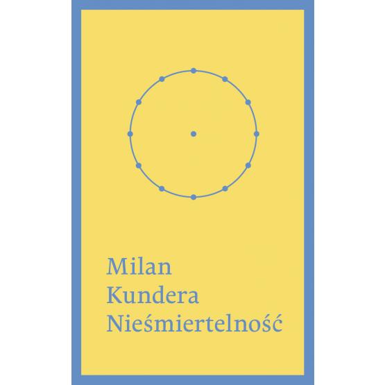Książka Nieśmiertelność Kundera Milan