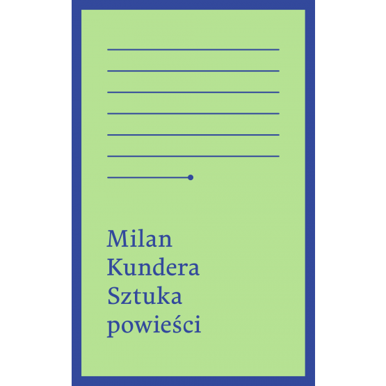 Książka Sztuka powieści Kundera Milan