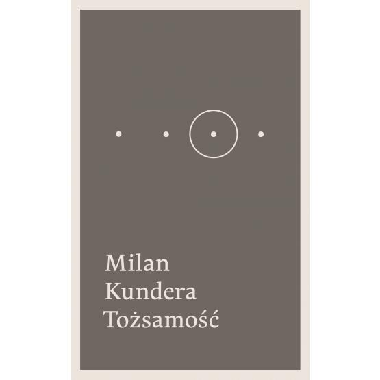 Książka Tożsamość Kundera Milan