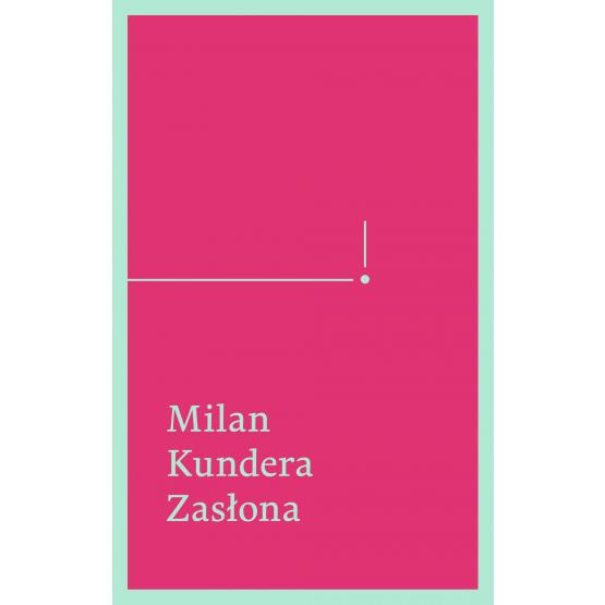 Książka Zasłona. Esej w siedmiu częściach Kundera Milan
