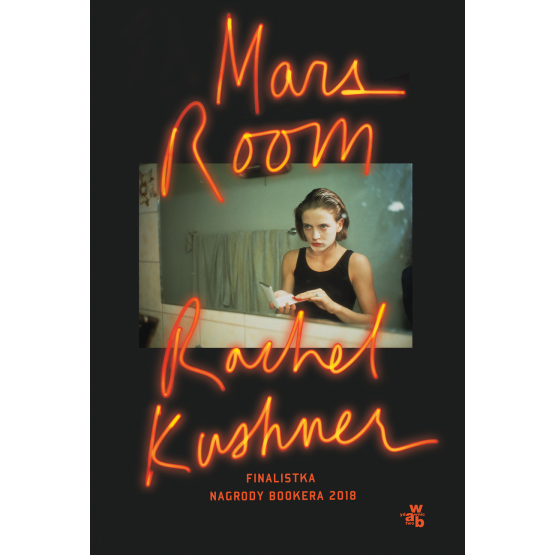 Książka Mars Room Rachel Kushner