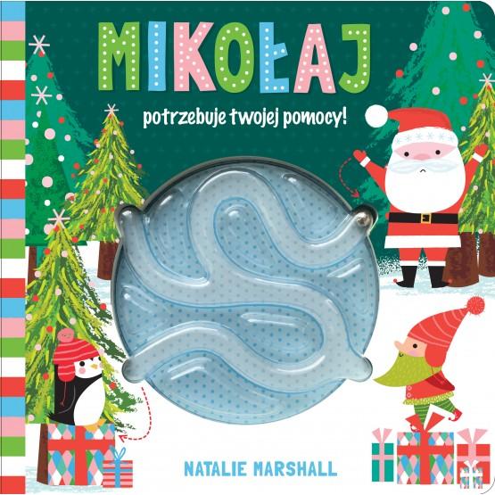 Książka Mikołaj potrzebuje twojej pomocy! praca zbiorowa