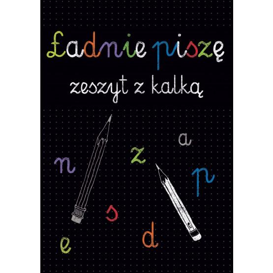 Książka Ładnie piszę. Zeszyt z kalką praca zbiorowa