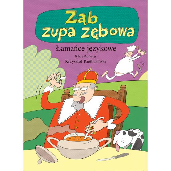 Książka Łamańce językowe. Ząb zupa zębowa Kiełbasiński Krzysztof