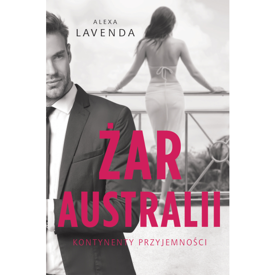 Książka Żar Australii Alexa Lavenda