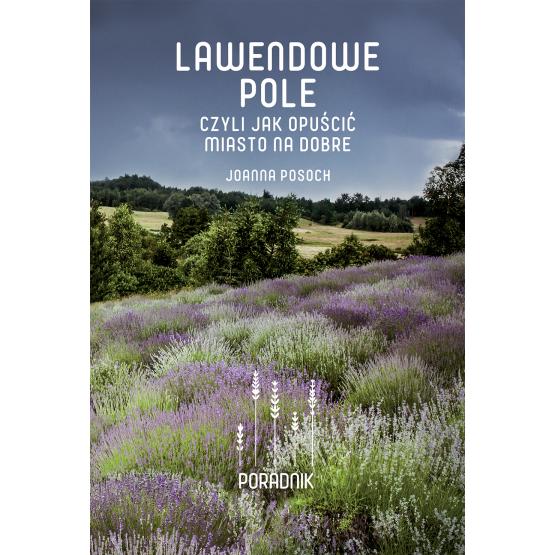Książka Lawendowe pole Posoch Joanna