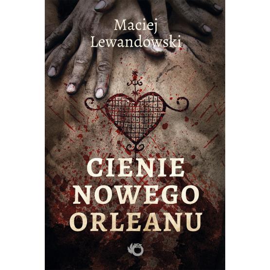 Książka Cienie Nowego Orleanu Maciej Lewandowski