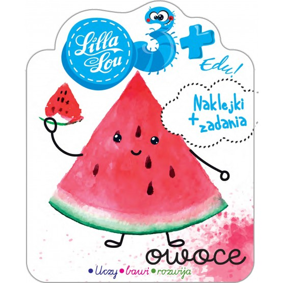 Książka Lilla Lou Edu. 3+. Owoce praca zbiorowa