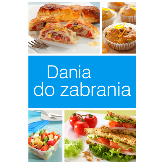 Książka Dania do zabrania Praca zbiorowa