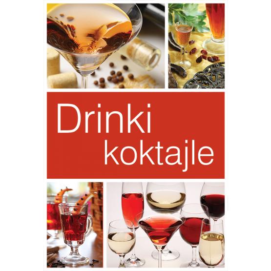 Książka Drinki i koktajle Praca zbiorowa
