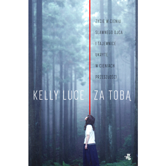 Książka Za tobą Kelly Luce