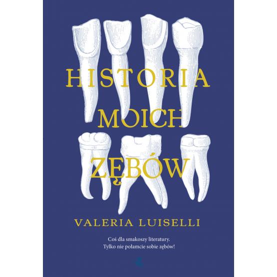Historia moich zębów