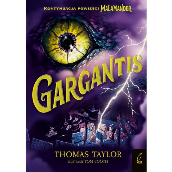 Książka Malamander. Gargantis. Tom 2 Thomas Taylor