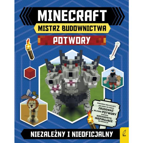 Książka Minecraft. Mistrz budownictwa. Potwory Praca zbiorowa