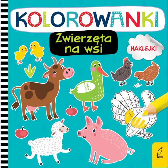 Książka Kolorowanki z naklejkami. Zwierzęta na wsi Praca zbiorowa