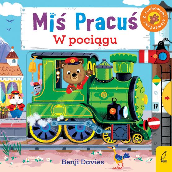 Książka Miś Pracuś. W pociągu Praca zbiorowa