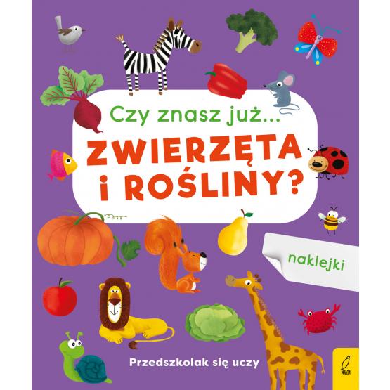 Książka Przedszkolak się uczy. Czy znasz już zwierzęta i rośliny? Praca zbiorowa