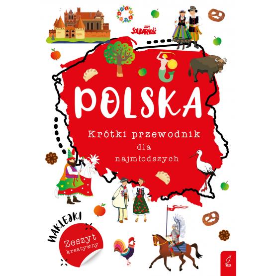 Książka Polska. Krótki przewodnik dla najmłodszych Praca zbiorowa