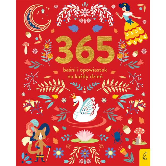 Książka 365 baśni i opowiastek na każdy dzień Praca zbiorowa