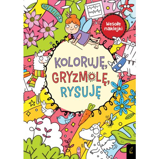 Książka Koloruję, gryzmolę, rysuję Praca zbiorowa