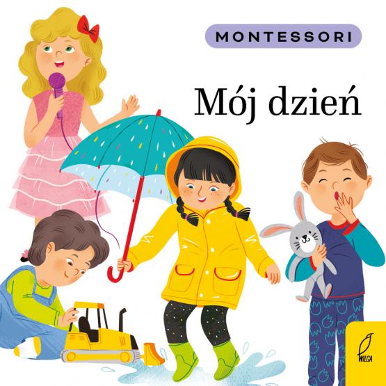 Książka Montessori. Mój dzień Marzena Kunicka-Porwisz