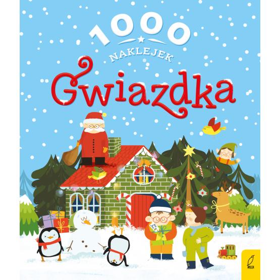 Książka 1000 naklejek. Gwiazdka Praca zbiorowa