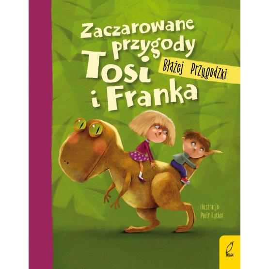 Książka Zaczarowane przygody Tosi i Franka Błażej Przygodzki