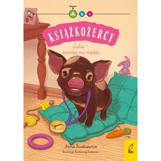Książka Książkożercy. Lulu - świnka na medal. Poziom A Anna Paszkiewicz