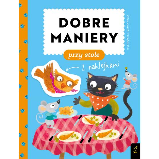 Książka Dobre maniery. Dobre maniery przy stole Patrycja Wojtkowiak-Skóra