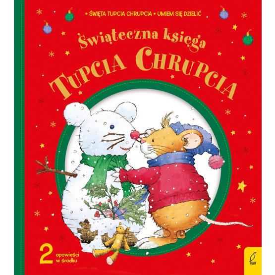 Książka Tupcio Chhrupcio. Świąteczna księga Eliza Piotrowska