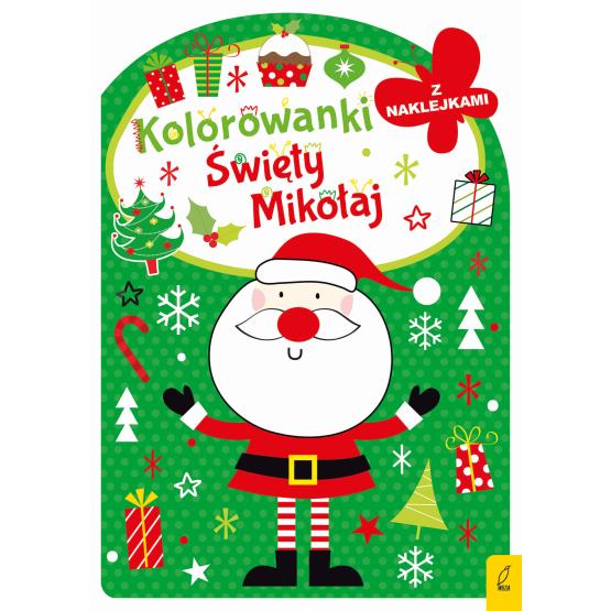 Książka Kolorowanka z wykrojnikiem. Święty Mikołaj Praca zbiorowa