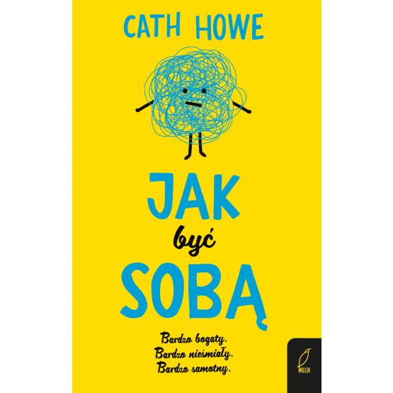 Książka Jak być sobą Cath Howe