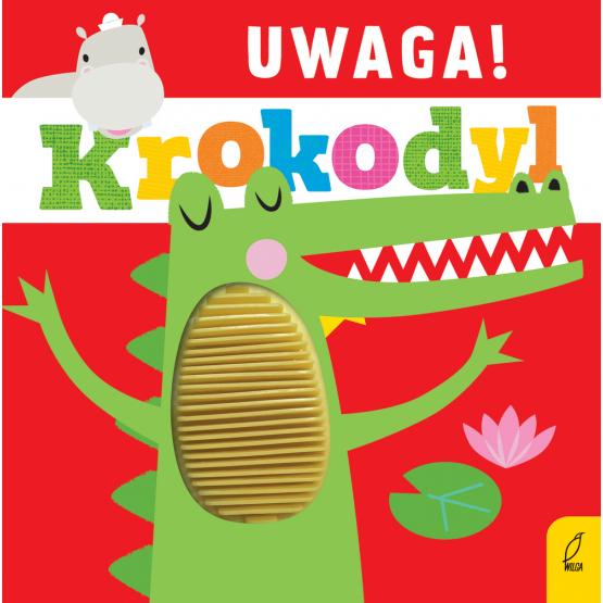Książka Uwaga, krokodyl! Praca zbiorowa