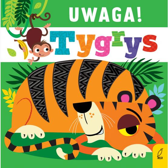 Książka Uwaga, tygrys! Praca zbiorowa