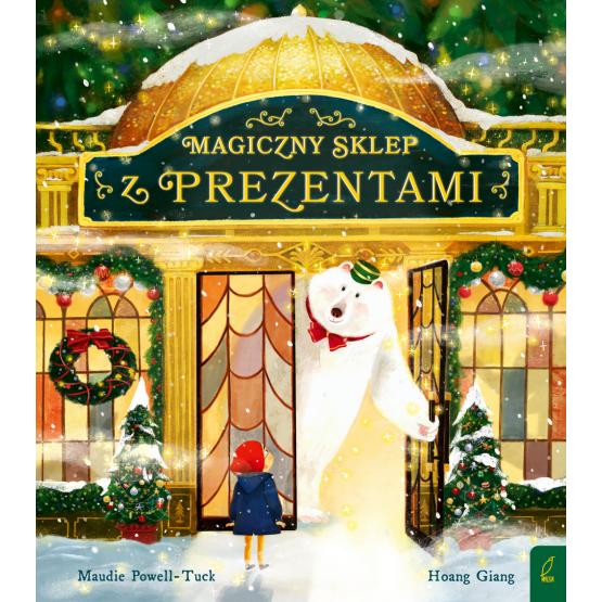 Książka Magiczny sklep z prezentami Maudie Powell-Tuck