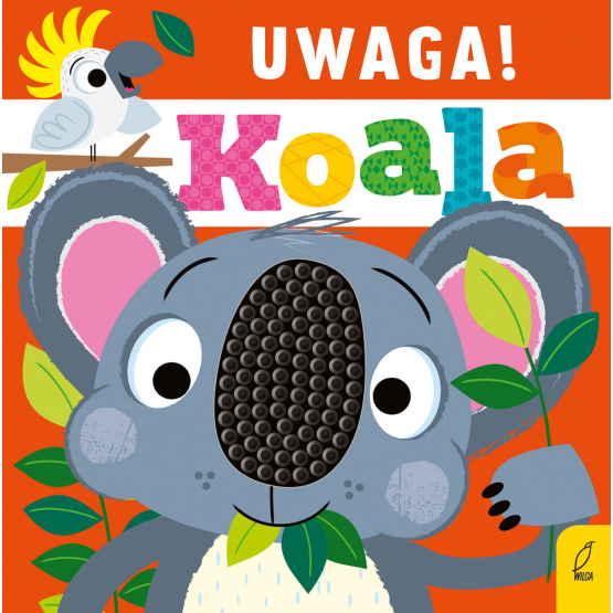 Książka Uwaga, koala! Praca zbiorowa