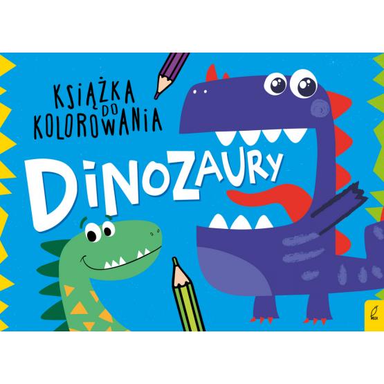 Książka Książka do kolorowania. Dinozaury Praca zbiorowa
