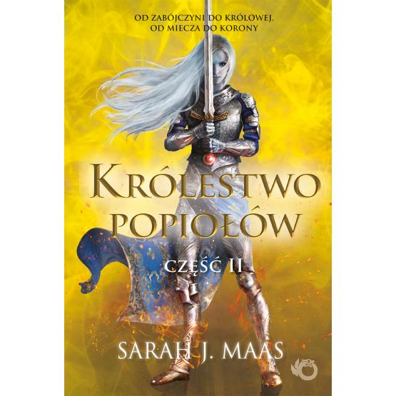 Książka Szklany tron. Królestwo popiołów. Część 2. Tom 6 Sarah J. Maas