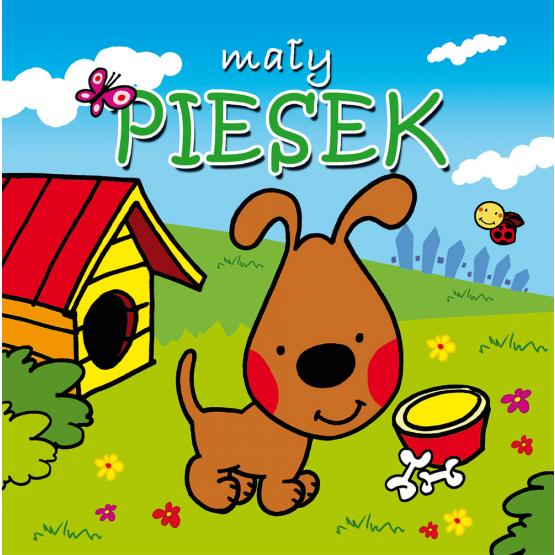 Książka Mały piesek. Mini zwierzątka Kozłowska Urszula