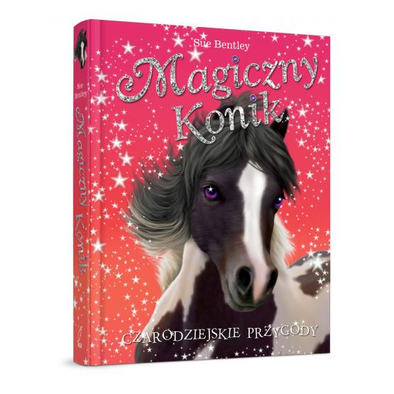Książka Magiczny konik. Czarodziejskie przygody Bentley Sue