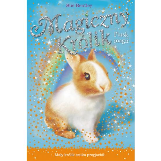 Książka Magiczny królik. Plusk magii Bantley Sue